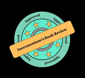 Incrementum's Book Review